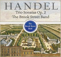 Brook Street Band Opus 2 trio sonatas