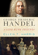 Harris Handel A life with friends