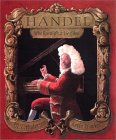 Handel, Who Knew What He Liked